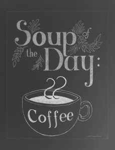 Soup of the Day: Coffee canvas print of chalkboard art design by Tanya Petruk for ART AT HOME